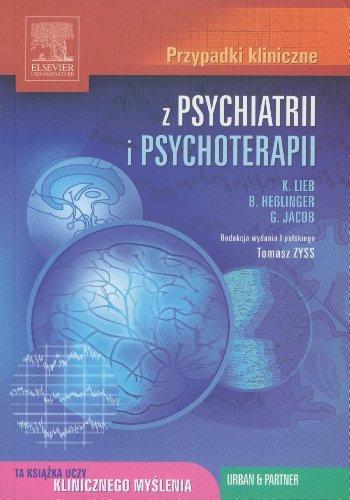 9788360290972: Przypadki kliniczne z psychiatrii i psychoterapii
