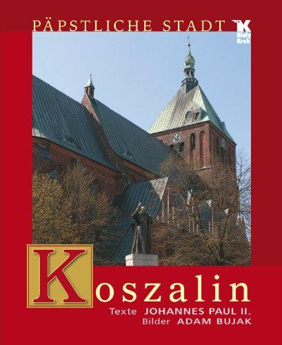 Koszalin: Jan Pawel II