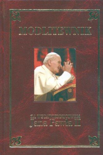 9788360293768: Modlitewnik Za wstawiennictwem Jana Pawla II