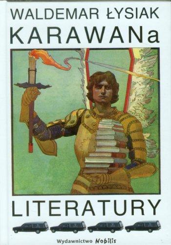Karawana literatury: Waldemar Lysiak