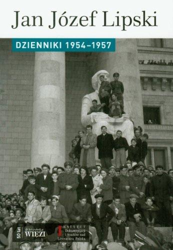 Dzienniki 1954-1957: Lipski Jan Jozef