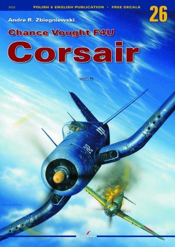 9788360445105: Chance Vought F4U Corsair Volume II (Monographs KG3026) (English and Polish Edition)