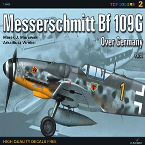 9788360445983: Messerschmitt Bf 109 G Over Germany: Pt. 1 (Topcolors) (Topcolors 15002)