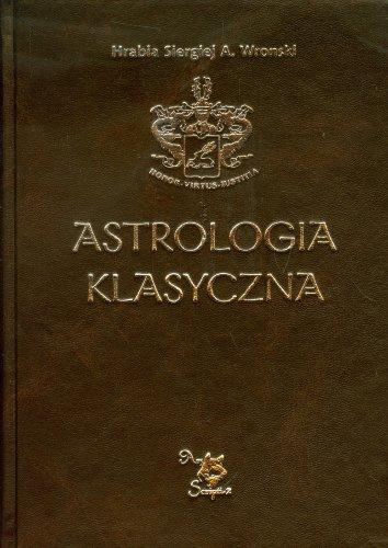 9788360472576: Astrologia klasyczna Tom 12 Tranzyty