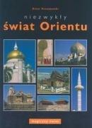 Niezwykly swiat Orientu: Anuszewski, Artur