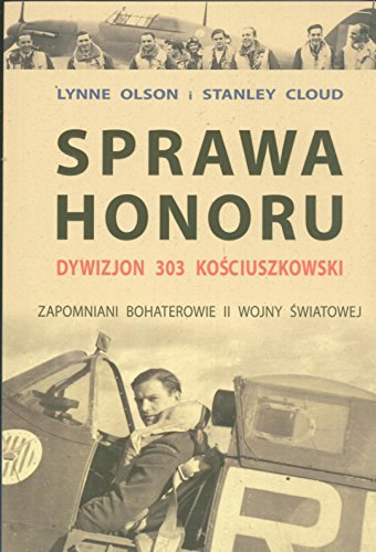 9788360532072: Sprawa honoru Dywizjon 303 Kosciuszkowski