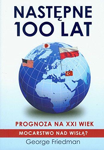 9788360532140: Nastepne 100 lat Prognoza na XXI wiek