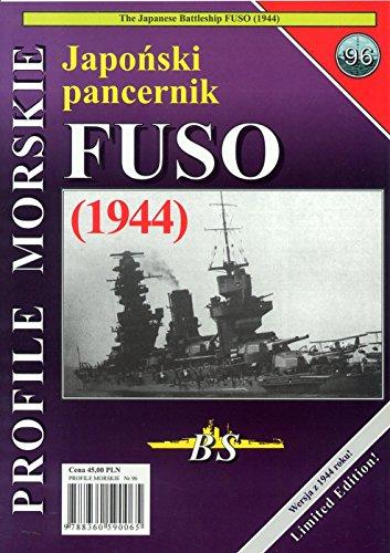 9788360590065: Profile Morskie 96 - The Japanese Battleship Fuso 1944