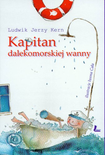 Kapitan dalekomorskiej wanny: Kern, Ludwik Jerzy