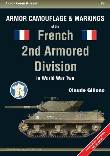 9788360672167: Armor Camouflage and Markings of the French 2nd Armored Division in World War Two (Armor Color Gallery)