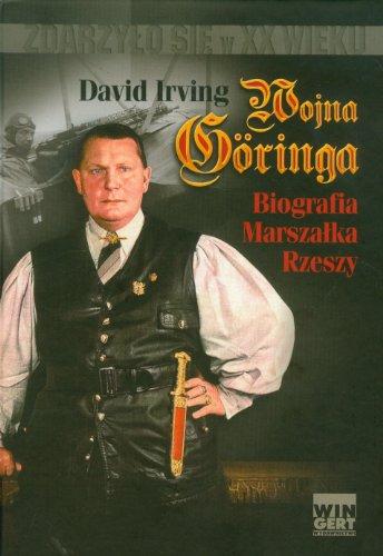9788360682333: Wojna Goringa Biografia Marszalka Rzeszy