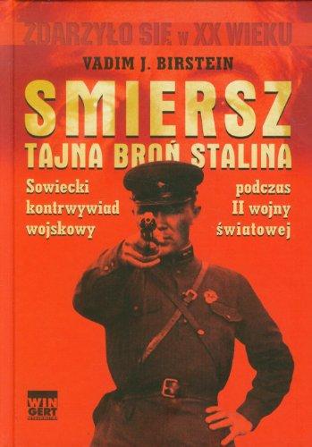 9788360682432: Smiersz Tajna bron Stalina
