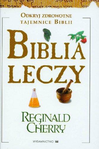 Biblia leczy: Cherry, Reginald