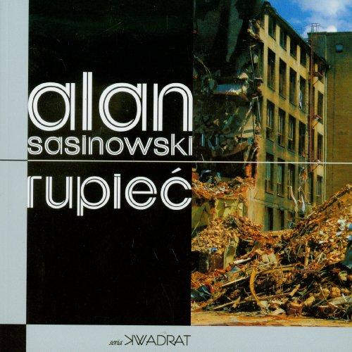 Rupiec. (SPRACHE: Polnisch nicht deutsch): Sasinowski, Alan