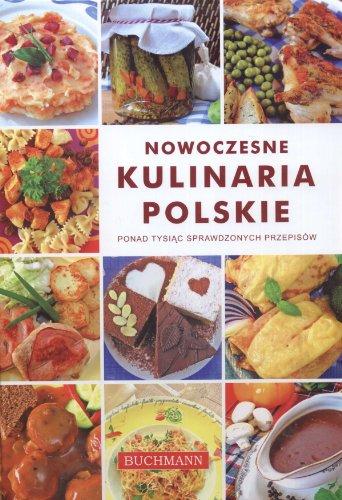 9788361048558: Nowoczesne kulinaria polskie