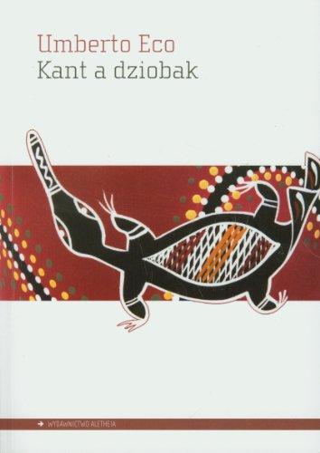 9788361182825: Kant a dziobak