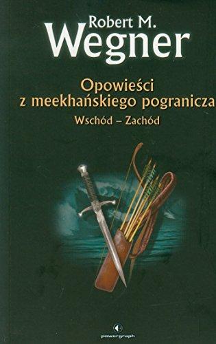 9788361187165: Opowiesci z meekhanskiego pogranicza. Wschod-Zachod (polish)
