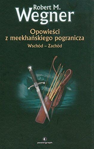 9788361187455: Opowiesci z meekhanskiego pogranicza. Wschod-Zachod (polish)