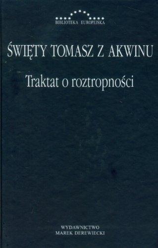 Traktat o roztropnosci: Sw.Tomasz z Akwinu