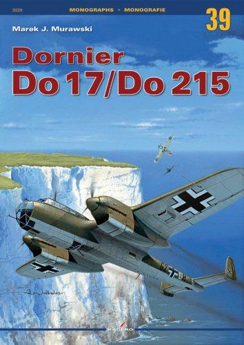 9788361220107: Dornier Do 17/Do 215 (Monographs)