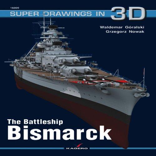 9788361220756: The Battleship Bismarck (Super Drawings in 3d) (Super Drawings 3D 16009)