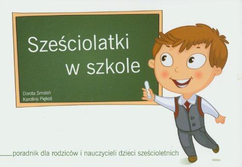 9788361246961: Szesciolatki w szkole