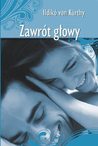 9788361299509: Zawrot glowy