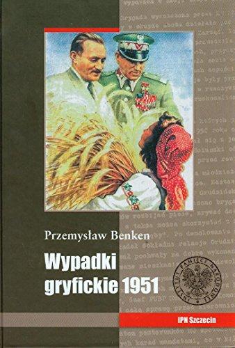 9788361336303: Wypadki gryfickie 1951