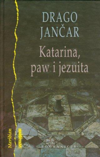 9788361388845: Katarina, paw i jezuita