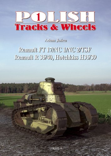 9788361421016: Renault FT 17/NC/NC1/NC2/TSF Renault R35/40 - Hotchkiss H35/39 (Polish Tracks & Wheels)