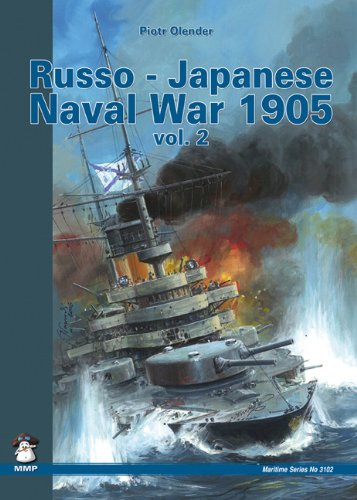 9788361421023: Russo-Japanese Naval War 1905, Vol. 2 (Maritime Series)