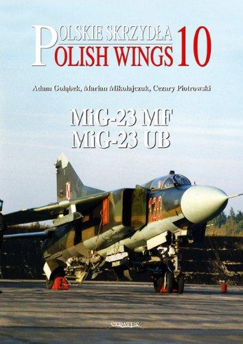 9788361421054: MIG-23MF and MIG-23UB (Polish Wings)