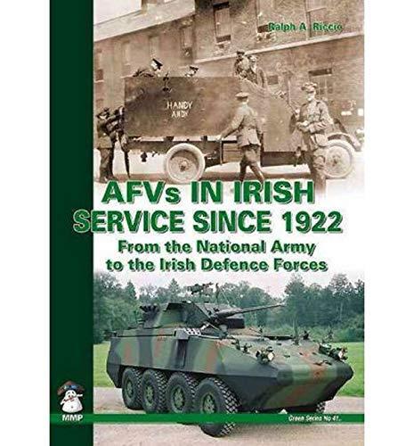 AFVs in Irish Service Since 1922 (Green Series)