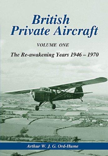 9788361421467: British Private Aircraft: The Re-awakening Years 1946-1970 Volume 1