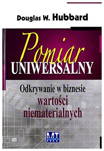 9788361732631: Pomiar uniwersalny. Odkrywanie w biznesie wartosci niematerialnych (polish)