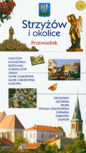 9788361746690: Strzyzow i okolice. Przewodnik (polish)