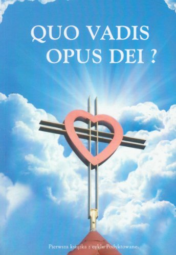 9788361748540: Quo Vadis Opus Dei?