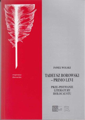 9788361757412: Tadeusz Borowski - Primo Levi
