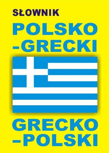9788361800026: Slownik polsko grecki grecko polski