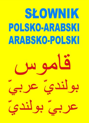 9788361800538: Slownik polsko-arabski, arabsko-polski (polish)