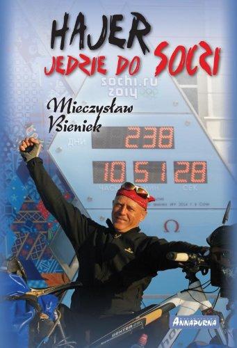 Hajer jedzie do Soczi: Bieniek Mieczyslaw