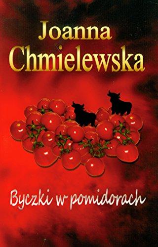Byczki w pomidorach (polish): Joanna Chmielewska