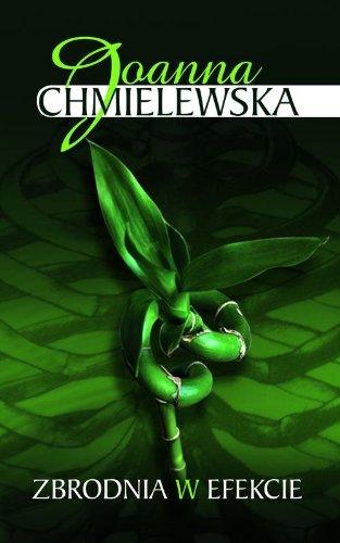 Zbrodnia w efekcie: Joanna Chmielewska