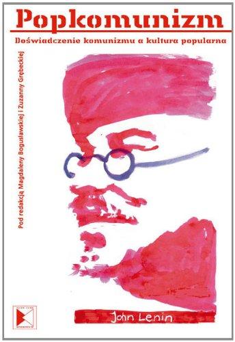 9788362196104: Popkomunizm: Doswiadczenie Komunizmu a Kultura Popularna