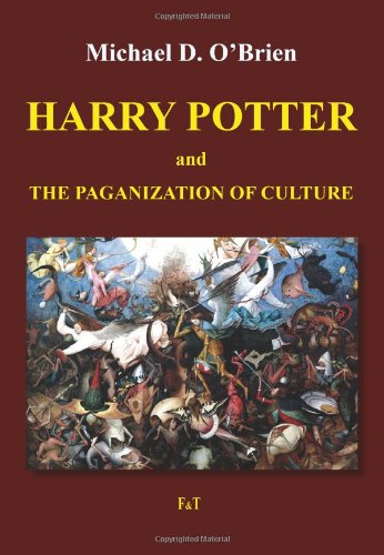 Harry Potter and the Paganization of Culture (8362207019) by Michael O'Brien