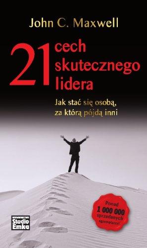 9788362304554: 21 Cech Skutecznego Lidera (Polska wersja jezykowa)
