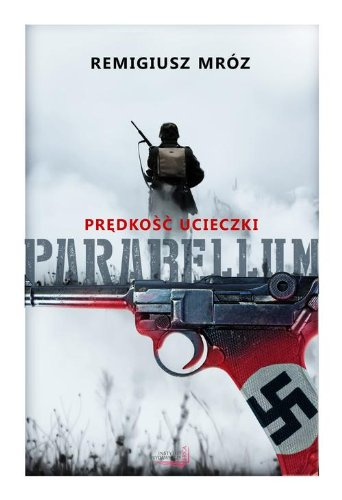 9788362329939: Parabellum 1 Predkosc ucieczki