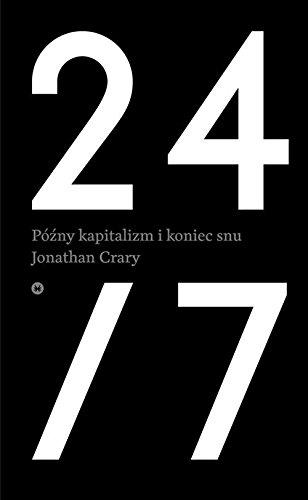 "9788362376919: 24/7 P?l??ny kapitalizm i koniec snu - Jonathan Crary [KSIÄ""??KA]"