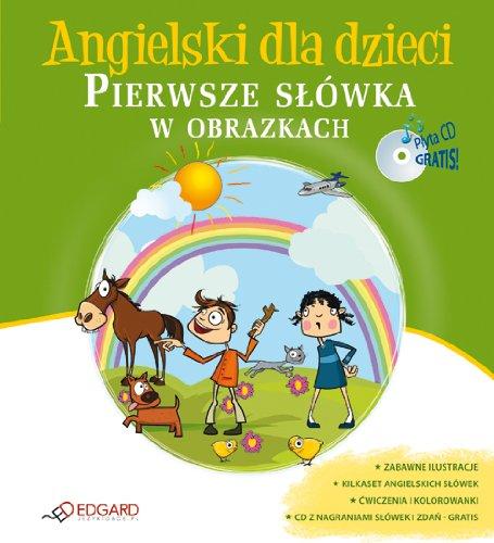 9788362482221: Angielski dla dzieci. Pierwsze slowka w obrazkach + CD (polish)