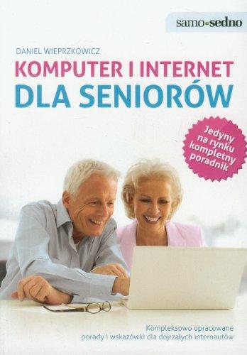 9788362482962: Komputer i internet dla seniorow